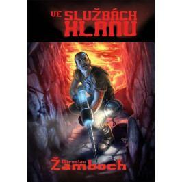 Produkt Žamboch Miroslav: Ve službách klanu Sci-fi a fantasy literatura