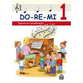 Produkt Lišková Marie Mgr.: DO-RE-MI - Zpěvník pro předškoláčky Slovníky a učebnice