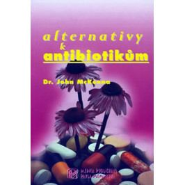 McKenna John: Alternativy k antibiotikům