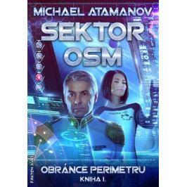 Atamanov Michael: Sektor osm - Obránce perimetru 1