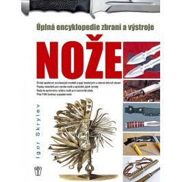 Produkt Skrylev Igor: Enyklopedie nožů - Úplná encyklopedie zbraní a výstroje Military