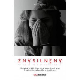 Produkt Connors Joanna: Znásilněná - Skutečný příběh ženy, která se po letech vrací k nejhoršímu okamžiku sv Biografie