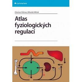 Kittnar Otomar: Atlas fyziologických regulací