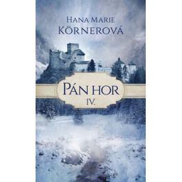 Körnerová Hana Marie: Pán hor IV.
