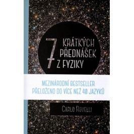 Rovelli Carlo: Sedm krátkých přednášek z fyziky