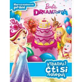 kolektiv autorů: Barbie Dreamtopia - Narozeninové přání - Vybarvuj, čti si nalepuj