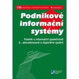 Basl Josef, Blažíček Roman: Podnikové informační systémy - Podnik v informační společnosti