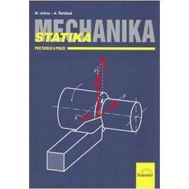 Julina M., Řeřábek A.: Mechanika - Statika pro školu a praxi