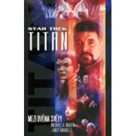 Produkt Star Trek Titan - Mezi dvěma světy Sci-fi a fantasy literatura