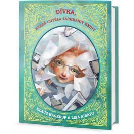 Hagerup Klaus: Dívka, která chtěla zachránit knížky