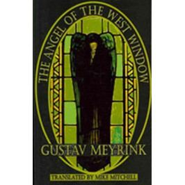 Produkt Meyrink Gustav: The Angel of the West Window (Dedalus) (Dedalus European Classics) Světová současná