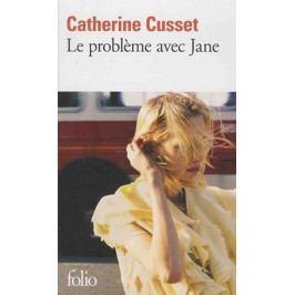 Cusset Catherine: Le probleme avec Jane - Texte révisé par l´auteur