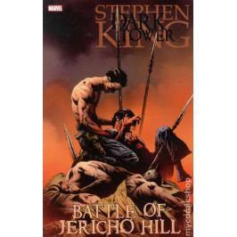 King Stephen, David Peter,: Temná věž 5 - Bitva o Jericho Hill