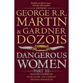 Martin George R. R.: Dangerous Women Part 3