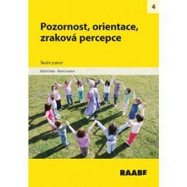 kolektiv autorů: Pozornost, orientace, zraková percepce