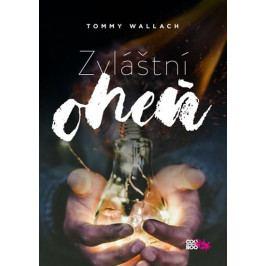 Wallach Tommy: Zvláštní oheň