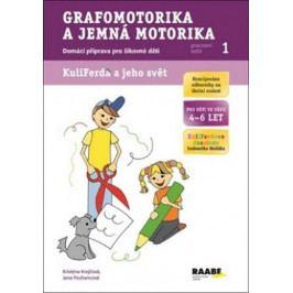Krejčová Kristýna, Pechancová Jana: Grafomotorika a jemná motorika - pracovní sešit