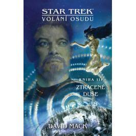 Mack David: Star Trek: Volání osudu 3 - Ztracené duše