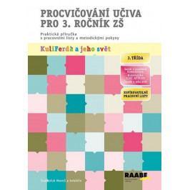 Mareš Svatopluk a kolektiv: Procvičování učiva pro 3. ročník ZŠ