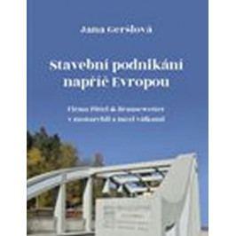 Geršlová Jana: Stavební podnikání napříč Evropou