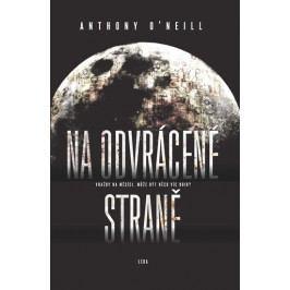 O'Neill Anthony: Na odvrácené straně