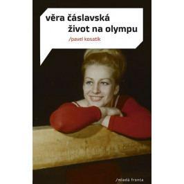 Kosatík Pavel: Věra Čáslavská - Život na Olympu