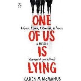 McManusová Karen M.: One Of Us Is Lying