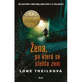 Theilsová Lone: Žena, po které se slehla zem