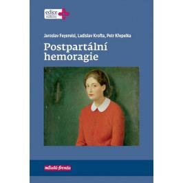 Feyereisl Jaroslav, Krof Ladislav, Křepe: Postpartální hemoragie