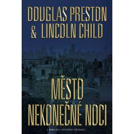 Preston Douglas, Child Lincoln,: Město nekonečné noci