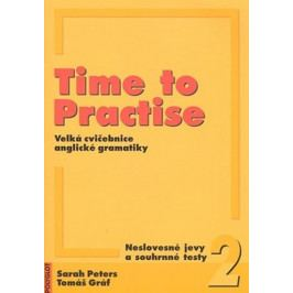 Peters Sarah, Gráf Tomáš: Time to Practise 2 Neslovesné jevy a souhrnné testy + mp3