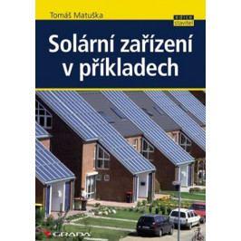 Matuška Tomáš: Solární zařízení v příkladech