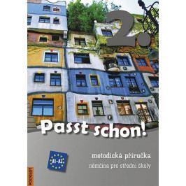 Passt schon! 2. Němčina pro SŠ - Metodická příručka + 2 CD