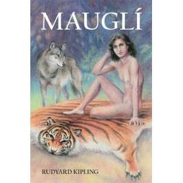 Kipling Rudyard: Mauglí