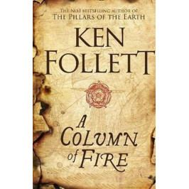 Follett Ken: A Column of Fire
