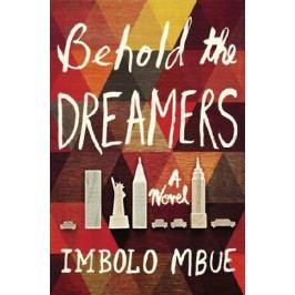 Mbue Imbolo: Behold the Dreamers