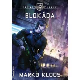 Kloos Marko: První linie 2 - Blokáda
