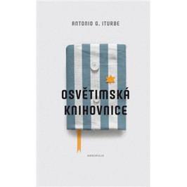 Iturbe Antonio G.: Osvětimská knihovnice