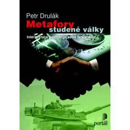 Drulák Petr: Metafory studené války