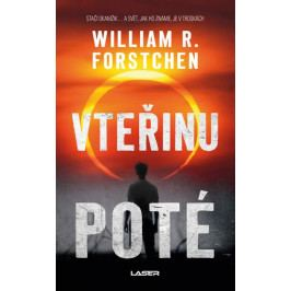 Forstchen William R.: Vteřinu poté