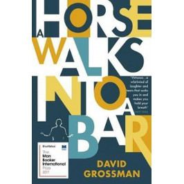 Grossman David: A Horse Walks into a Bar