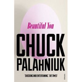 Palahniuk Chuck: Beautiful You