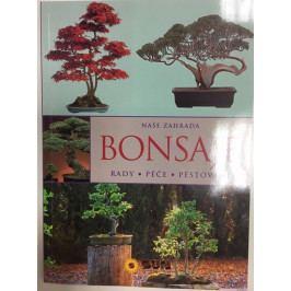 Bonsaje - Rady * péče * pěstování