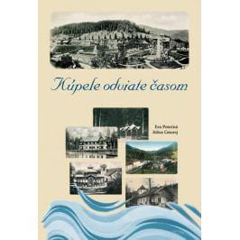 Potočná Eva, Cmorej Július: Kúpele odviate časom (slovensky)